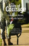 The Costs of Courage: Combat Stress, Warriors, and Family Survival