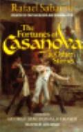Fortunes of Casanova and Other Stories