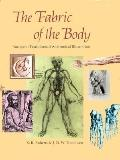 The Fabric of the Body: European Traditions of Anatomical Illustration