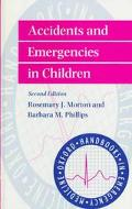 Accidents and Emergencies in Children