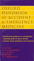 Oxford Handbook of Accident and Emergency Medicine