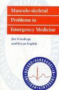 Musculo-Skeletal Problems in Emergency Medicine