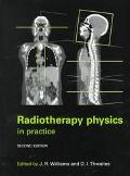 Radiotherapy Physics In Practice