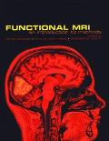 Functional Magnetic Resonance Imaging: An Introduction to Methods - Peter Jezzard - Hardcover