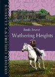 Wuthering Heights (Oxford Children's Classics)