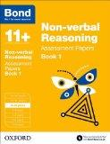 Bond 11+: Non Verbal Reasoning: Assessment Papers: 9-10 Years Book 1