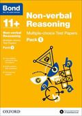 Bond 11+: Non Verbal Reasoning: Multiple Choice Test Papers: Pack 1