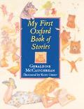 My 1st Oxford Book of Stories