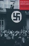 Backing Hitler Consent and Coercion in Nazi Germany