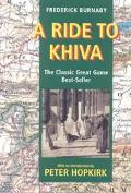 Ride to Khiva Travels and Adventures in Central Asia