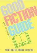 Good Fiction Guide