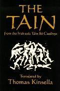 Tain:??Translated from the Irish Epic Cuailnge