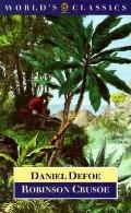 Life and Strange Surprizing Adventures of Robinson Crusoe, of York Mariner