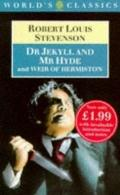 Strange Case of Dr Jekyll and Mr Hyde and Weir of Hermiston