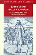 Grace Abounding With Other Spiritual Autobiographies