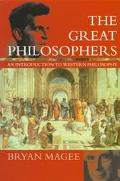 Great Philosophers: An Introduction to Western Philosophy - Bryan Magee - Paperback