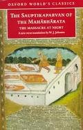 Sauptikaparvan of the Mahabharata The Massacre at Night