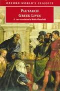 Greek Lives A Selection of Nine Greek Lives