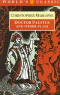 Doctor Faustus+other Plays