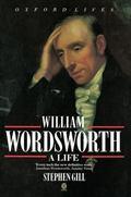 William Wordsworth A Life