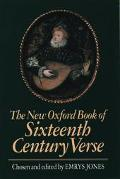 New Oxford Book of Sixteenth-Century Verse