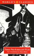 Three Pre-surrealist Plays