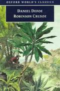 Robinson Crusoe Life and Strange Surprizing Adventures