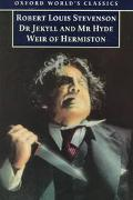 Strange Case of Dr. Jekyll and Mr. Hyde and Weir of Hermiston And, Weir of Hermiston