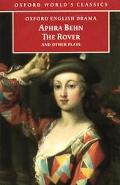 Rover, the Feigned Courtesans, the Lucky Chance, the Emperor of the Moon