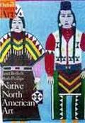 Native North American Art (Oxford History of Art)