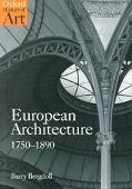 European Architecture 1750-1890 (Oxford History of Art)