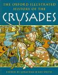 Oxford Illustrated History of Crusades