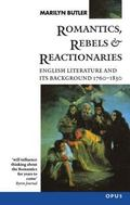 Romantics, Rebels, and Reactionaries