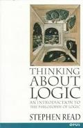 Thinking About Logic An Introduction to the Philosophy of Logic