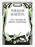 Two pieces for violin and piano (William Walton Edition)