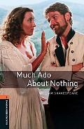 Much Ado About Nothing OBW2 (Oxford Bookworms Library)