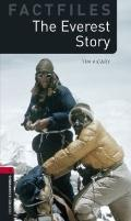 The Everest Story (Oxford Bookworms Factfiles)