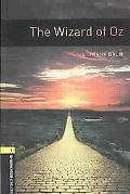 The Oxford Bookworms Library: The Wizard of Oz Level 1