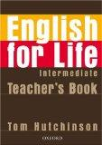 English for Life Intermediate: Teacher' (French Edition)