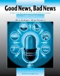 Good News, Bad News News Stories for Listening and Discussion