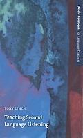 Teaching Second Language Listening (Oxford Handbooks for Language Teachers)