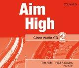 Aim High: Level 2: Class Audio CD: A New Secondary Course Which Helps Students Become Succes...
