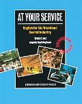 At Your Service English for the Travel And Tourist Industry
