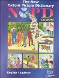 The New Oxford Picture Dictionary CD-ROM: Bilingual English-Spanish Edition (single user lic...