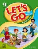 Let's Go 4 Student Book: Language Level: Beginning to High Intermediate.  Interest Level: Gr...