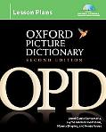 The Oxford Picture Dictionary, Second Edition: Lesson Plans Pack