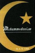 Mohammedanism An Historical Survey