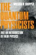 Quantum Physicists An Introduction to Their Physics