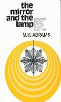 Mirror and the Lamp Romantic Theory and the Critical Tradition
