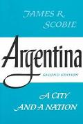 Argentina A City and a Nation